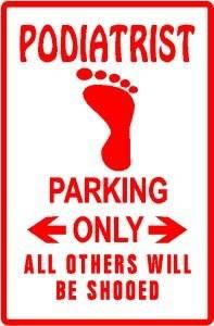 podiatrist only parking