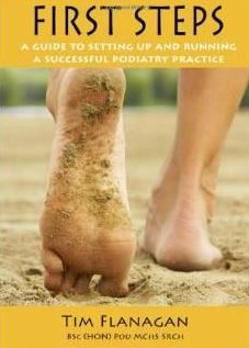 First Steps: A Guide to Setting Up and Running a Successful Podiatry Practice