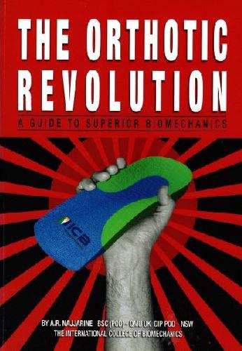 The Orthotic Revolution