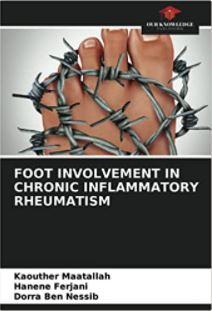Foot Involvement in Chronic Inflammatory Rheumatism