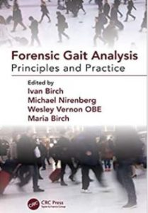 Forensic Gait Analysis Principles and Practice