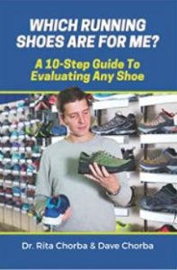 Which running shoes are for me?: A 10-step guide to evaluating any shoe
