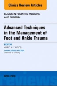 Advanced Techniques in the Management of Foot and Ankle Trauma