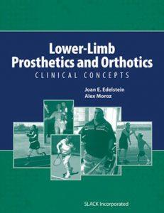 Lower-Limb Prosthetics and Orthotics Clinical Concepts