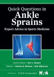 Quick Questions in Ankle Sprains Expert Advice in Sports Medicine
